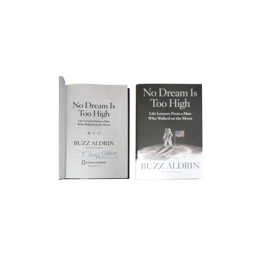 Buzz Aldrin Autographed Signed Auto No Dream Is Too High Book Certified Authentic