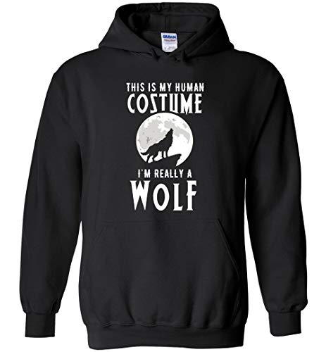 This is My Human Costume I'm Really a Wolf Hoodie in Black - Funny Halloween Wolf Gift -
