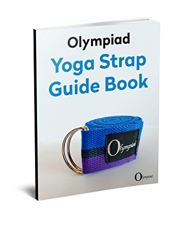 Yoga Strap Belt by Olympiad | With Metal D-Ring | 8ft x 2inch - E-Book Guide Included - Professional Studio Quality - Wider for Better Stability While Holding Poses