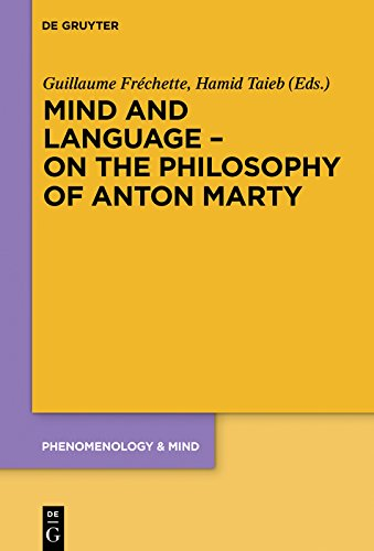 Mind and language on the philosophy of anton marty phenomenology mind and language on the philosophy of anton marty phenomenology mind kindle edition by guillaume frchette hamid taieb fandeluxe Images