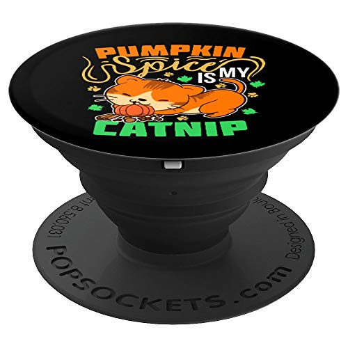 Sweet Pumpkin Spice Is My Catnip Gift For Cat Lovers PopSockets Grip and Stand for Phones and Tablets