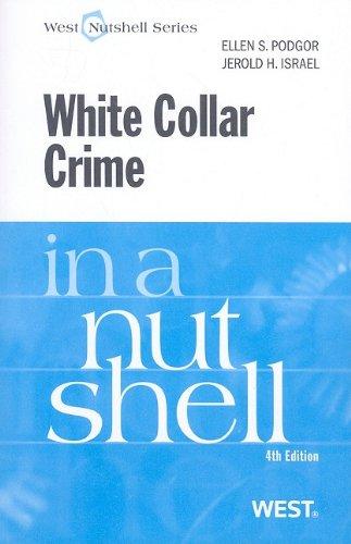 White Collar Crime in a Nutshell (In a Nutshell (West Publishing)) (Nutshells)