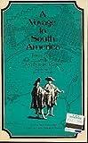 Voyage to South America, Antonio De Ulloa, 087918020X