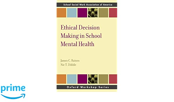 Ethical Decision Making in School Mental Health (SSWAA