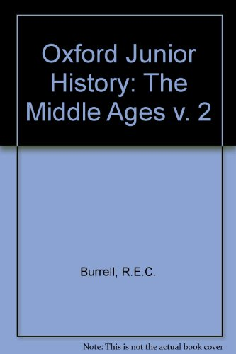 Oxford Junior History: The Middle Ages v. 2