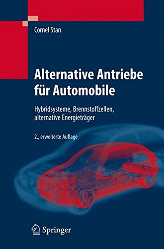 Alternative Antriebe Für Automobile  Hybridsysteme Brennstoffzellen Alternative Energieträger