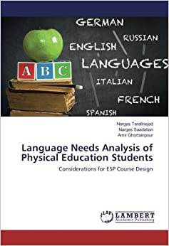 Language Needs Analysis of Physical Education Students: Considerations for ESP Course Design