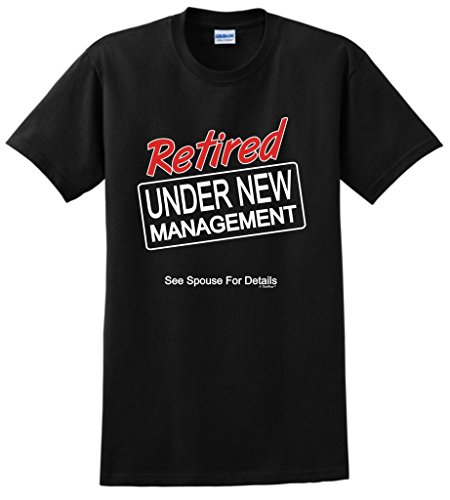 Funny Retirement Retired Management T Shirt