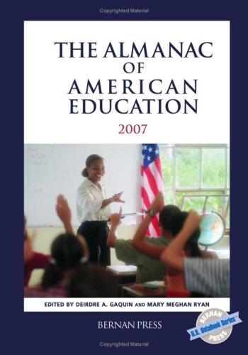 The Almanac of American Education, 2007 (U.S. DataBook Series)