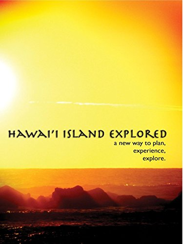 Hawaii Island Explored   A New Way To Plan  Experience  Explore