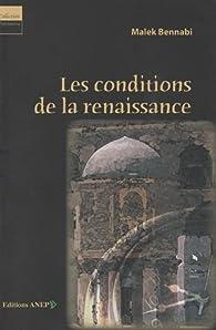 Les conditions de la renaissance par Malek Bennabi