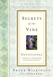 Secrets of the Vine Devotional: Breaking Through to Abundance (Breakthrough Series)