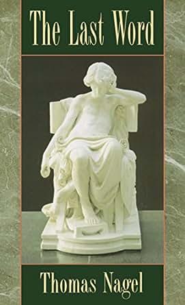 The Last Word - Kindle Edition By Thomas Nagel. Politics U0026 Social Sciences Kindle EBooks ...