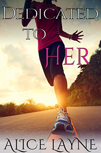 Dedicated to Her: A Transgender Friends to Lovers Romance Story