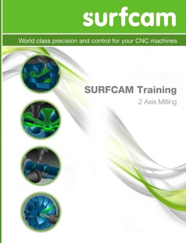 SURFCAM Training - 2 Axis Milling