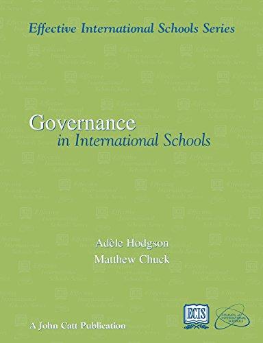 Effective Governance in International Schools (Effective International Schools S)
