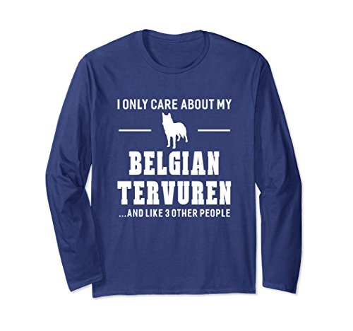 Unisex Only Care About My Belgian Tervuren Dog Breed Unisex T-shirt Large Navy