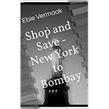 Shop and Save - New York to Bombay