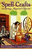 img - for Spell Crafts - Creating Magical Objects - Llewellyn's Practical Magic Series book / textbook / text book