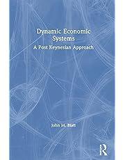 Dynamic Economic Systems: A Post Keynesian Approach