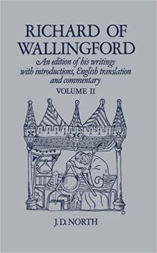 Richard of Wallingford Vol 2: An edition of his writings with Introduction, English Translation, and Commentary: v. 2