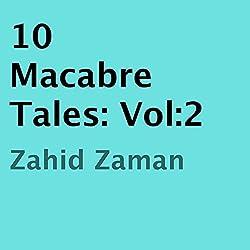 10 Macabre Tales, Vol:2