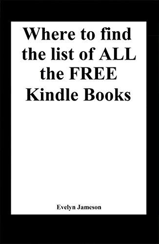 Amazon Com Where To Find The List Of All The Free Kindle