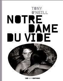 Notre Dame du Vide par O'Neill