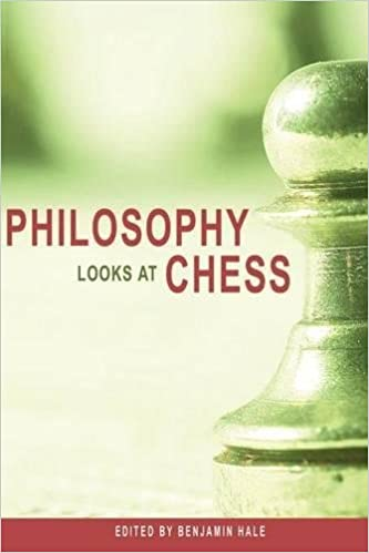 Philosophy Looks at Chess: Benjamin Hale: 9780812696332: Amazon com