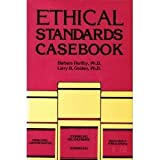 Ethical Standards Casebook, Herlihy, Barbara and Golden, Larry B., 1556200692