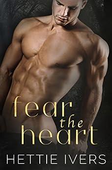 Fear the Heart (Werelock Evolution Book 2) by [Ivers, Hettie]