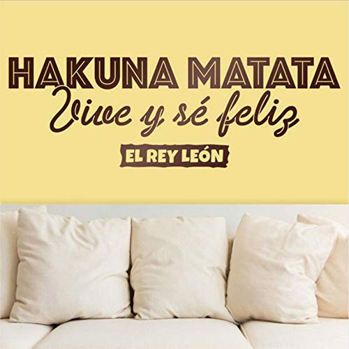 WYTTT Quotation Decal in Spanish Matata Live and Be Happy The King Leon Fashion Art Deco for Living Room Waterproof Vinyl Sticker DIY 57X19Cm Wall Sticker