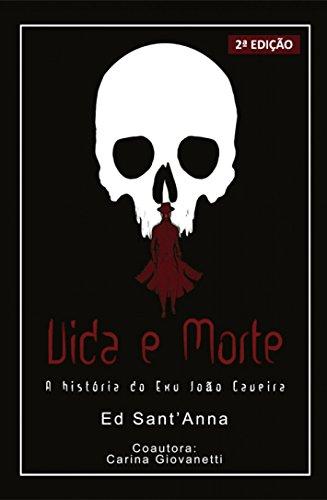 Vida e morte: a história do Exu João Caveira