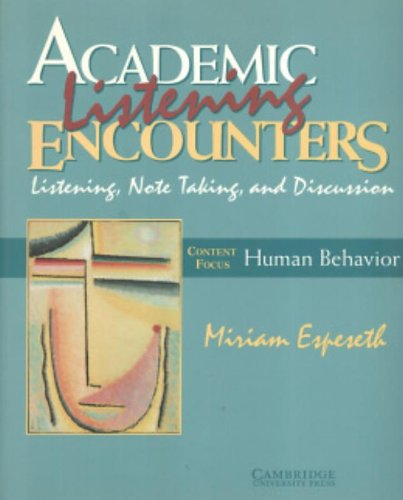 Academic Listening Encounters: Human Behavior- Listening, Note Taking, Discussion -