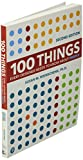 100 Things Every Designer Needs to Know About