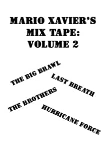 Mario Xavier's Mix Tape: Volume 2