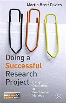 Book Doing a Successful Research Project: Using Qualitative or Quantitative Methods