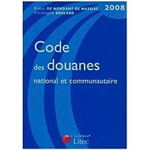 CODE DES DOUANES 2008 5ÈME ÉDITION