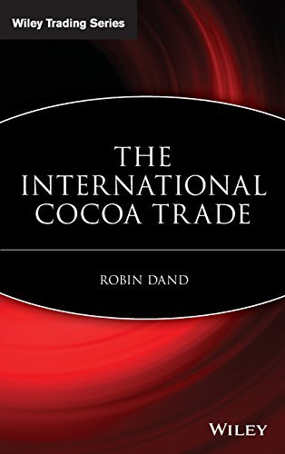 The International Cocoa Trade by Robin Dand (1997-07-09) ()