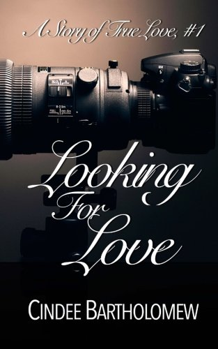 Download Looking For Love (A True Love Romance Story) (Volume 1) pdf epub