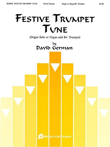 David German: Festive Trumpet Tune - Organ or Organ/Bb Trumpet ...