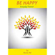 Be Happy: Everyday Forever