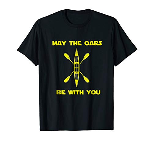 May the Oars Be With You Funny rowing crew t-shirt tee