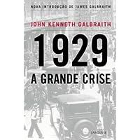 1929. A Grande Crise