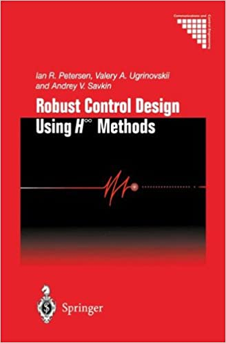 Book Robust Control Design Using H-∞ Methods (Communications and Control Engineering)