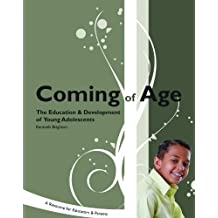 Coming of Age: The Education & Development of Young Adolescents