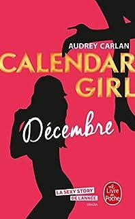 Calendar girl 12 : Décembre, Carlan, Audrey