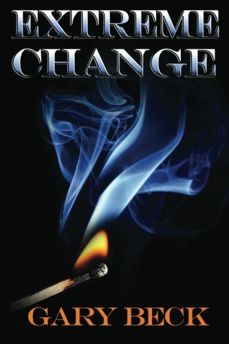 Book: Extreme Change by Gary Beck