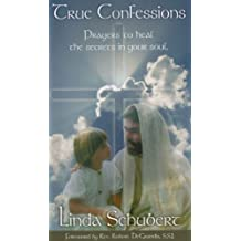 True Confessions, prayers to heal the secrets in your soul