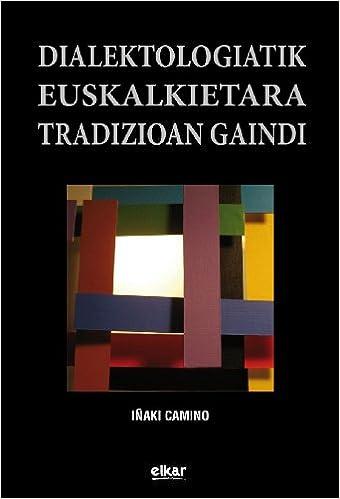 Book Dialektologiatik euskalkietara tradizioan gaindi